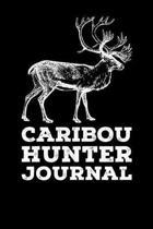 Caribou Hunter Journal