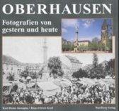 Oberhausen gestern und heute