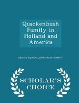 Quackenbush Family in Holland and America - Scholar's Choice Edition
