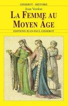 La femme au Moyen Âge