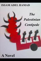 The Palestinian Centipede