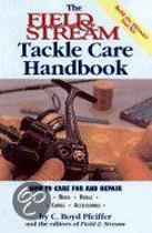 Field and Stream Tackle Care and Repair Handbook