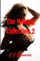 The Milking Collection 2