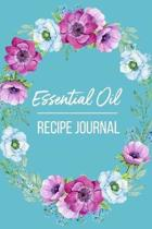 Essential Oil Recipe Journal: Recipe Notebook for your favorite Blends