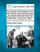 The Revision of the Statutes of the State of New York and the Revisers