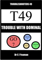 Trouble with Dominal (Troubleshooters 49)