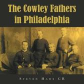 The Cowley Fathers in Philadelphia