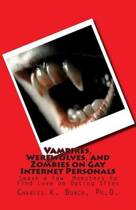 Vampires, Werewolves, and Zombies on Gay Internet Personals