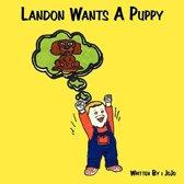 Landon Wants A Puppy