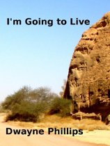 I'm Going to Live