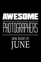 Awesome Photographers Are Born in June