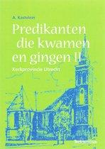 Predikanten Die Kwamen En Gingen / II