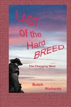 Last of the Hard Breed