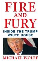 Boek cover Fire and Fury van Michael Wolff (Paperback)