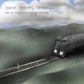 Jason Robert Brown - How We React And How We..