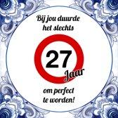 Bol Com Verjaardag Tegeltje Met Spreuk 27 Jaar Hoera Er Is Nog