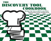 The Discovery Tool Cookbook