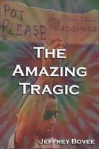 The Amazing Tragic