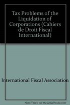Tax Problems of the Liquidation of Corporations