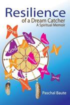 Resilience of a Dream Catcher