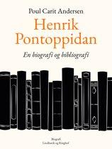 Henrik Pontoppidan. En biografi og bibliografi