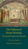Fullness of Divine Worship