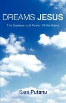 Dreams Jesus