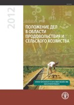 State of Food and Agriculture (SOFA) 2012