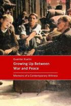 Growing Up Between War and Peace