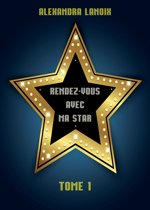 Rendez-Vous Avec Ma Star