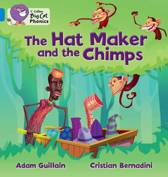 The Hat Maker and the Chimps