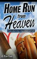 Home Run from Heaven