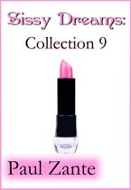 Sissy Dreams: Collection 9