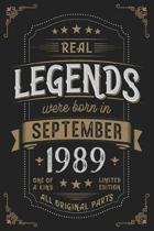 Real Legends were born in September 1989