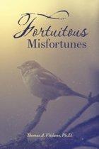Fortuitous Misfortunes