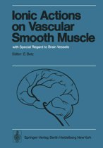 Ionic Actions on Vascular Smooth Muscle