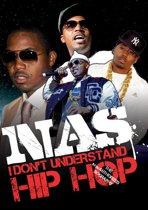 I Don'T Understand Hip  Hop