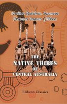 The Native Tribes of Central Australia.