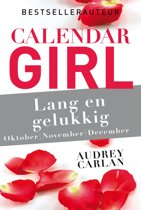 Calendar Girl 4 - Lang en gelukkig - oktober/november/december