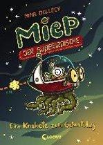 Miep, der Außerirdische 2. Eine Krakete zum Geburtstag