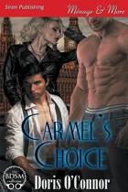 Carmel's Choice (Siren Publishing Menage and More)