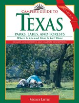 Camper's Guide to Texas Parks, Lakes, and Forests