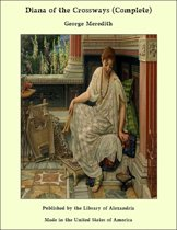 Diana of the Crossways (Complete)