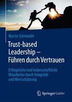 Trust-based Leadership – Führen durch Vertrauen