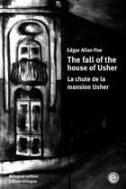 The Fall of the House of Usher/La Chute de la Mansion Usher