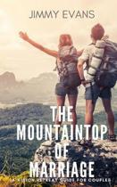The Mountaintop of Marriage