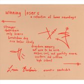 Winning Losers: A Collection Of Home Recordings