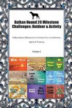 Balkan Hound 20 Milestone Challenges