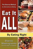 Eat It All by Eating Right