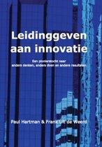 Leidinggeven aan innovatie, een pionierstocht naar anders denken, anders doen en andere resultaten (2de editie)